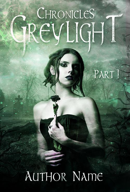 $99 - Greylight Chronicles