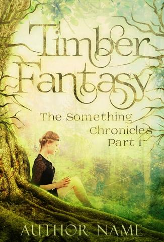 $99 - Timber Fantasy
